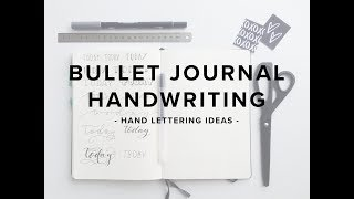 Bullet Journal Handwriting - Hand Lettering Ideas