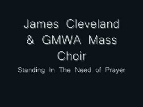 GMWA Mass Choir - Standing In The Need of Prayer