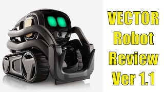 ANKI VECTOR ROBOT Review, Version 1.1 Update - See Vector In Action!