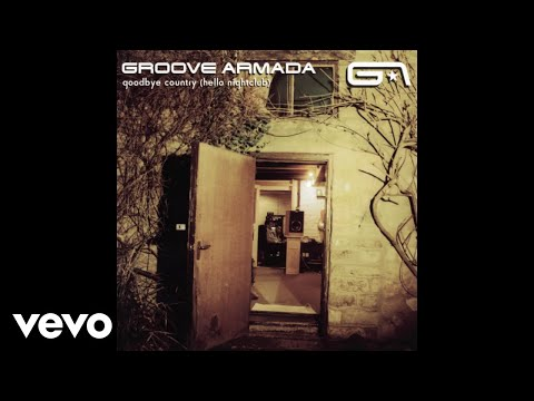 Groove Armada - Edge Hill (Audio)
