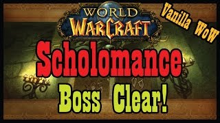 Vanilla Scholomance Boss Clear! [Classic World of Warcraft Let's Play]