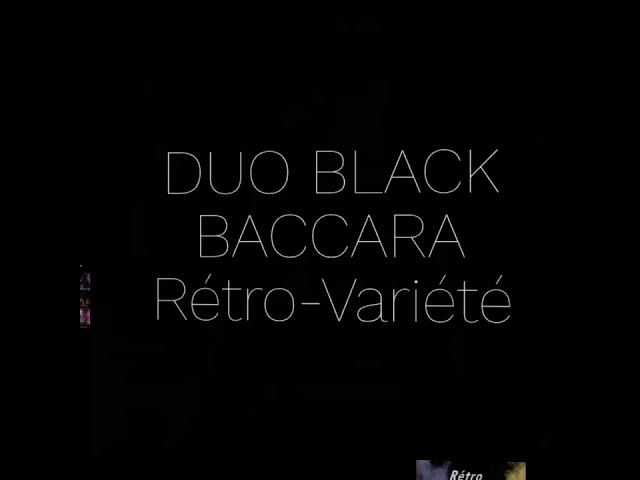 Duo Black Baccara rétro-variété