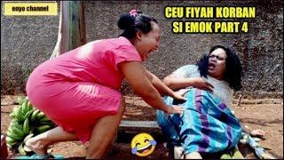 KORBAN Si EMOK PART 4 _ CEU FIYAH BOHONG MALULU