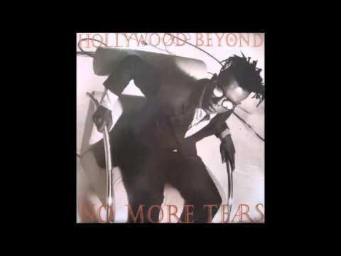 Hollywood Beyond  No More Tears The Passion Play Dance Mix
