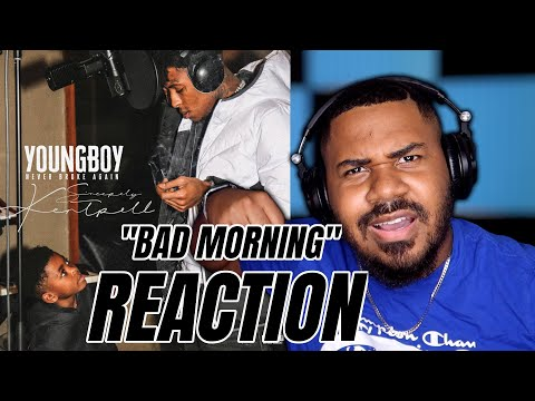 YoungBoy Never Broke Again – Bad Morning [Official Audio] REACTION