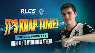 It's KNAP Time | The Grid Week 2 + 3 Highlights with Orb \u0026 Athena