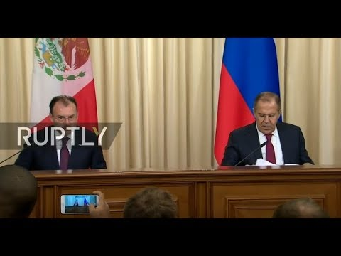 LIVE: Lavrov and Mexican counterpart give press conference after meeting in Moscow