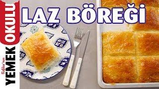 Kolay Laz Böreği Tarifi Baklava Yufkasından Laz Böreği Yapımı Burak& 39 ın Ekmek Teknesi
