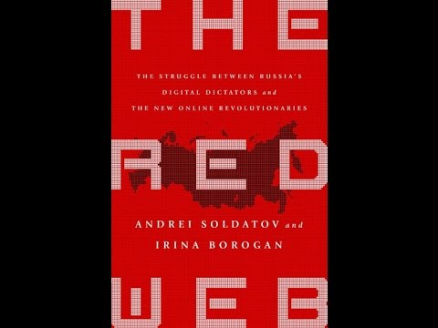 The Red Web: The Struggle Between Russia's Digital Dictators