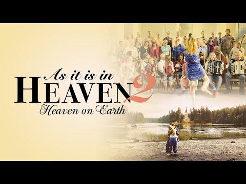As It Is In Heaven 2: Heaven on Earth - Official Trailer