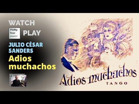 Julio César Sanders: 'Adios Muchachos' - piano version