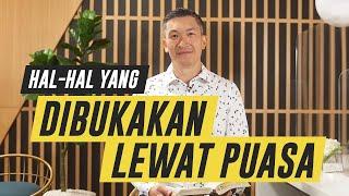 PESAN GEMBALA - HAL-HAL YANG DIBUKAKAN LEWAT PUASA (Official Khotbah Philip Mantofa)
