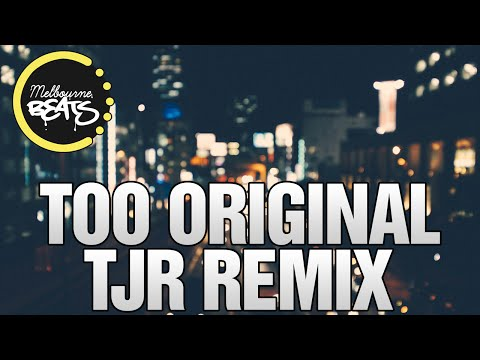 Major Lazer Ft. Elliphant & Jovi Rockwell - Too Original (TJR Remix)