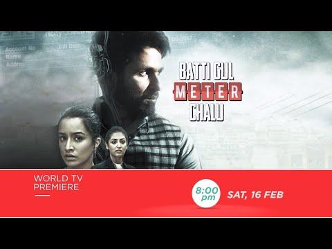 Shahid Kapoor   Shraddha Kapoor   Batti Gul Meter Chalu   World TV Premiere - Sat, 16th Feb, 8 PM