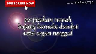 Perpisahan rumah bujang karaoke dangdut orgen tunggal