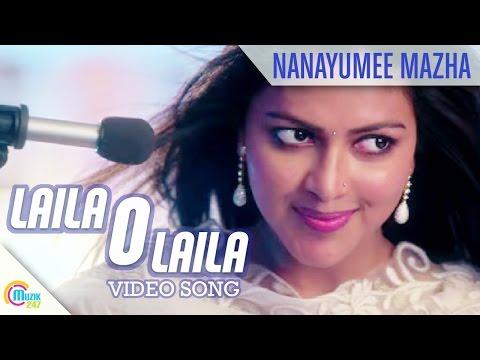 Lailaa O Lailaa Song - Nanayumee Mazha |Official Video Song | Mohanlal | Amala Paul
