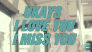 I Love You I Miss You - Ukays [Official Lirik]