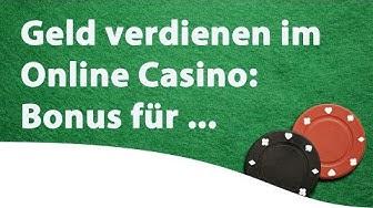 Geld verdienen im Online Casino: Bonus für Neukunden (Teil 1)