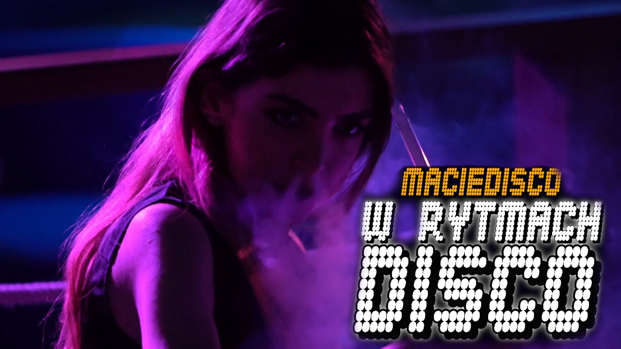 MacieDisco - W rytmach Disco Polo 2021 ( Lyrics Video prod. Dj CandyNoize )