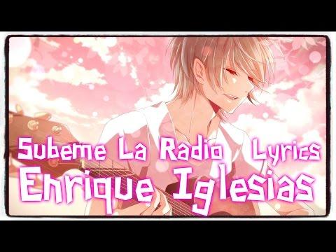 【Nightcore】→ SUBEME LA RADIO  Enrique Iglesias ft Descemer Bueno ✘ Lyrics