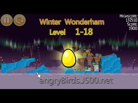 Angry Birds Seasons Winter wonderham 1-18 Golden egg Walkthrough 3 stars Sterne