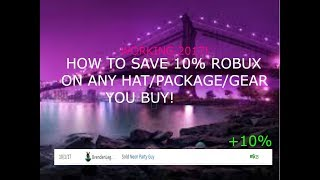 [ROBLOX] HOW TO SAVE 10% ROBUX OFF OF ANY HAT/PACKAGE/GEAR YOU BUY!