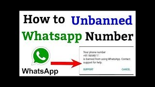 How to unbanned y๐ur whatsapp number within two minutes 💖