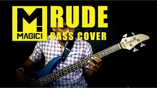 MAGIC - Rude [Bass Cover] By Chami