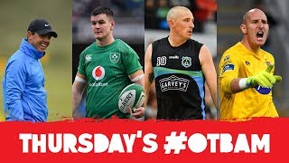 LIVE | OTB AM: McIlroy's Open, Quinlan, Shotclock with Donaghy, Dundalk, Greatest Minors |