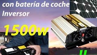 Sistema solar fotovoltaico barato , con inversor  de 1500w  y  con bateria de coche INcreible!!!!
