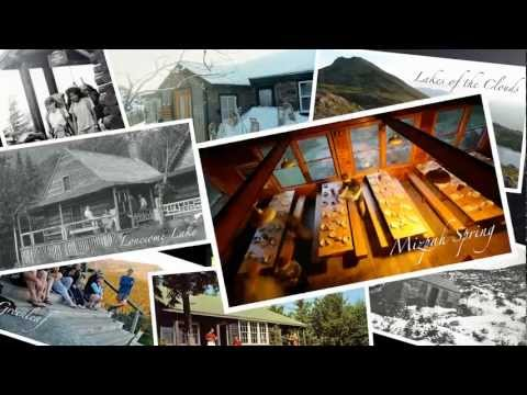 AMC White Mountain Huts 125th Anniversary: 1888-2013