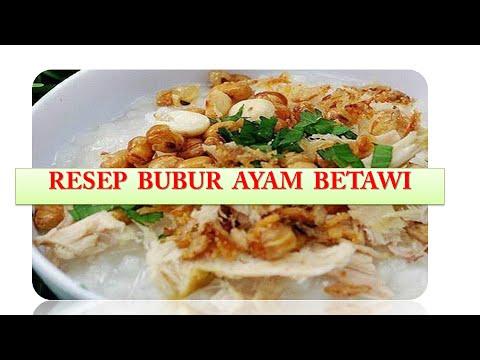 Resep Bubur Ayam Betawi Enak dan Lezat - Dunia Sehat - YouTube