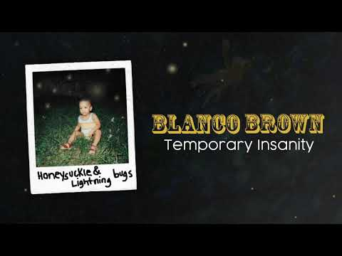 Blanco Brown – Temporary Insanity (Official Audio)