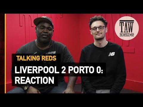 rpool 2 Porto 0: Reaction  TALKING REDS