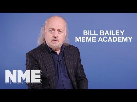 Bill Bailey | Meme Academy