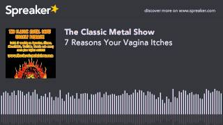 7 Reasons Your Vagina Itches