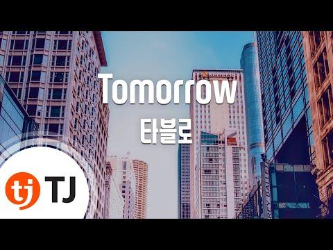 [TJ노래방] Tomorrow - 타블로(Feat.태양) (Tomorrow - Tablo(Feat.Tae Yang)) / TJ Karaoke