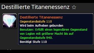 [WOW] Legendary Upgrades von 910 auf 940 (Destillierte Titanenessenz)