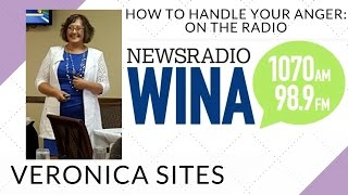 How to Handle Your Anger on the Radio | Veronica Sites