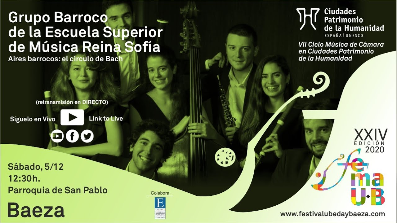 Aires Barrocos Grupo Barroco E S De Música Reina Sofía Xxiv Femaub 2020 Youtube