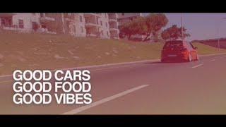 Good Cars, Good Food, Good Vibes