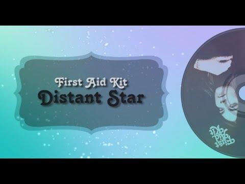 First Aid kit - Distant Star (Lyrics)