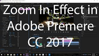 Zoom In Transition Effect in Adobe Premere CC 2017  ( Khmer Language )