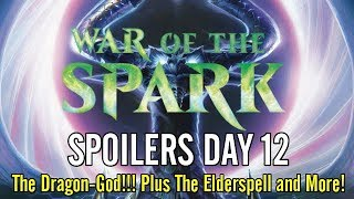 War of the Spark Spoilers Nicol Bolas, Dragon God, The Elderspell, Huatli, and More!