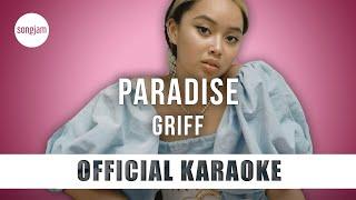 Griff - Paradise (Official Karaoke Instrumental) | SongJam