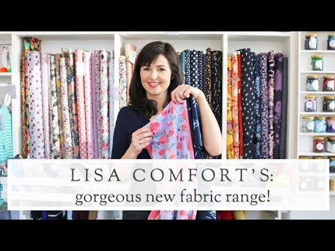 Lisa Comfort's New Sewing Fabric Range || The Fold Line