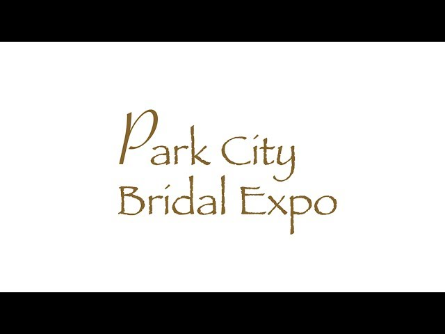 Park City Bridal Expo:  The Yarrow Hotel & Conference Center - March 22, 2014