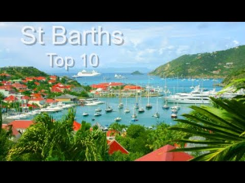 St. Barths Top Ten Things To Do, by Donna Salerno Travel