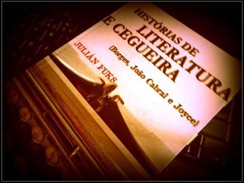 Histórias de literatura e cegueira (Julián Fuks)
