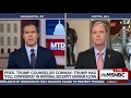 Rep. Schiff on MSNBC MTP Daily: General Flynn Must Step Down